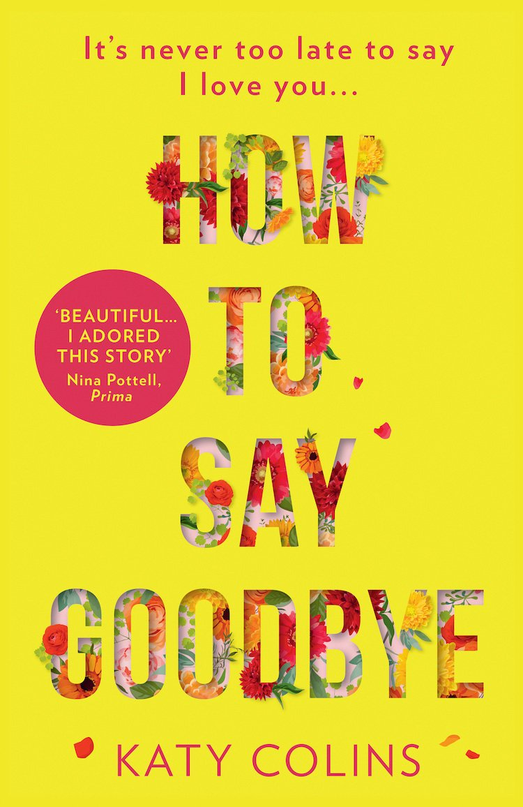 How To Say Goodbye by author Katy Colins